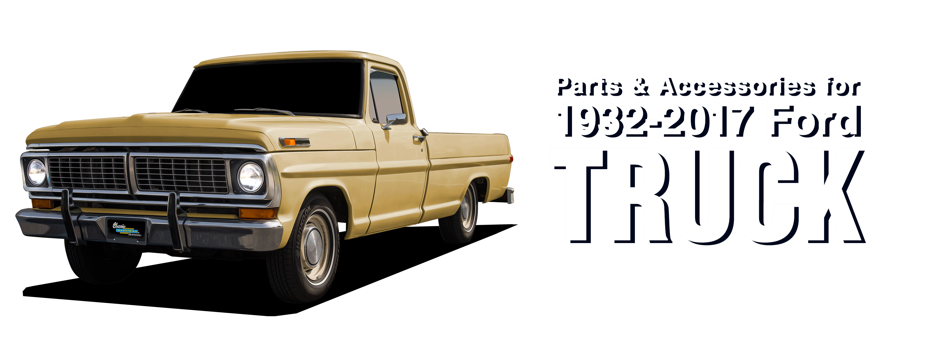 1932-2017 Ford Truck